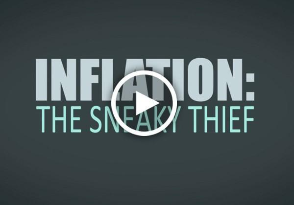 Inflation The Sneaky Thief