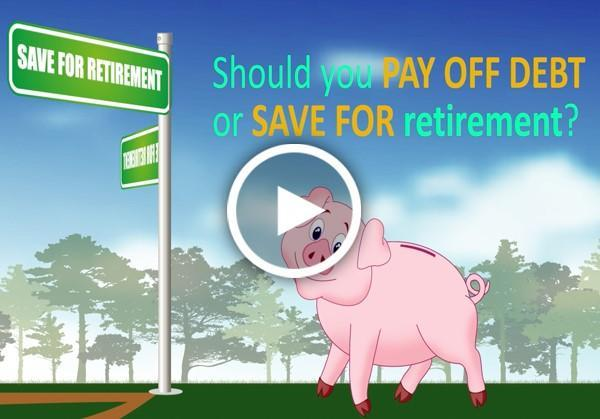 Should You Pay Off Debt or Save for Retirement